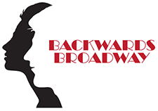 Backwards Broadway - A Cabaret